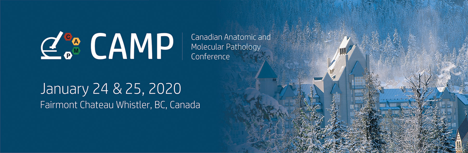 Canadian Anatomic and Molecular Pathology Conference. Fairmount Chateau Whistler